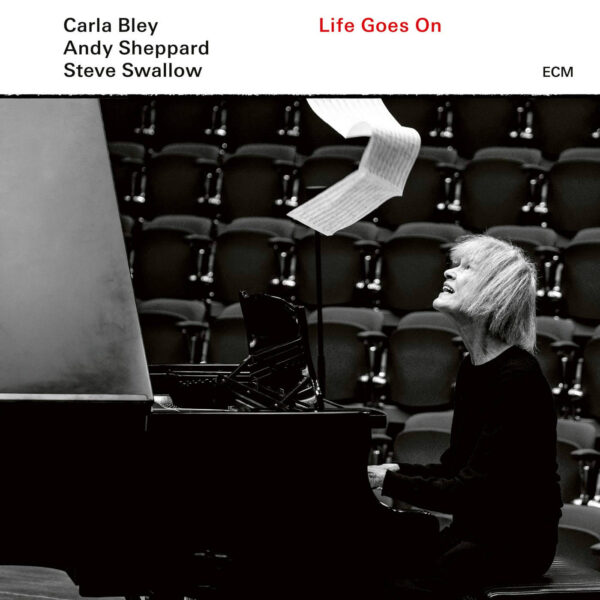 Audio Elite Carla Bley - Andy Sheppard - Steve Swallow ‎– Life Goes On