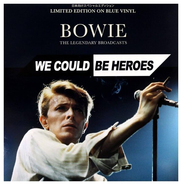 Audio Elite David Bowie - We Could Be Heroes (The Legendary Broadcasts)