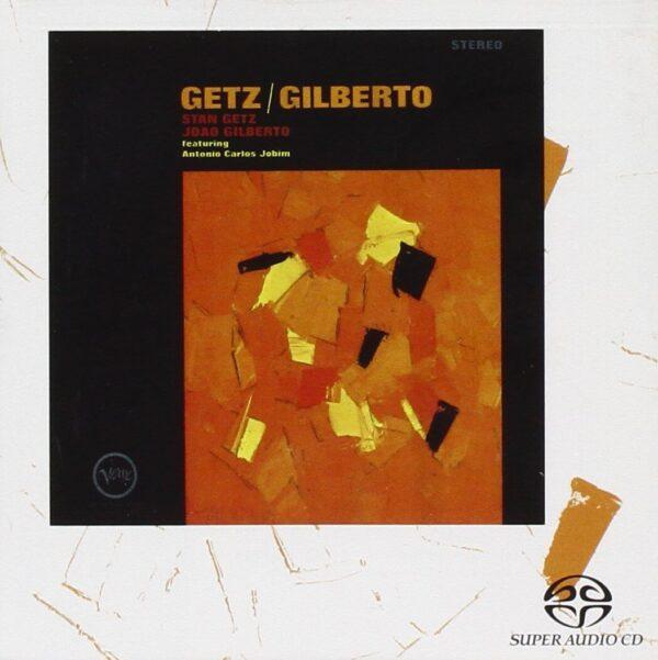Audio Elite Stan Getz And João Gilberto Featuring Antonio Carlos Jobim – Getz Gilberto - SACD - Front