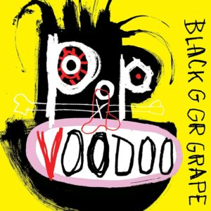 Audio Elite Black Grape ‎– Pop Voodoo