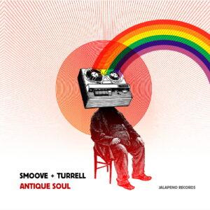 Audio Elite Smoove + Turrell – Antique Soul (Ed. Limitada)