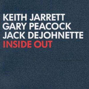 Keith Jarrett Gary Peacock Jack DeJohnette – Inside Out - UHQ CD - Audio Elite Colombia