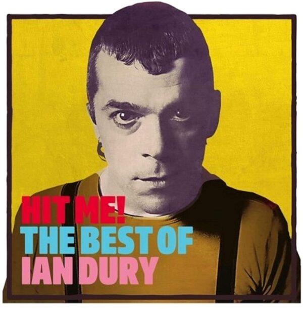 Ian Dury – Hit Me! The Best Of Ian Dury - Audio Elite Colombia