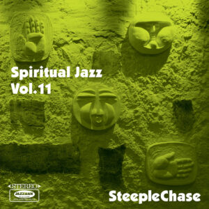 Various-‎–-Spiritual-Jazz-11-SteepleChase-Audio-Elite-Colombia