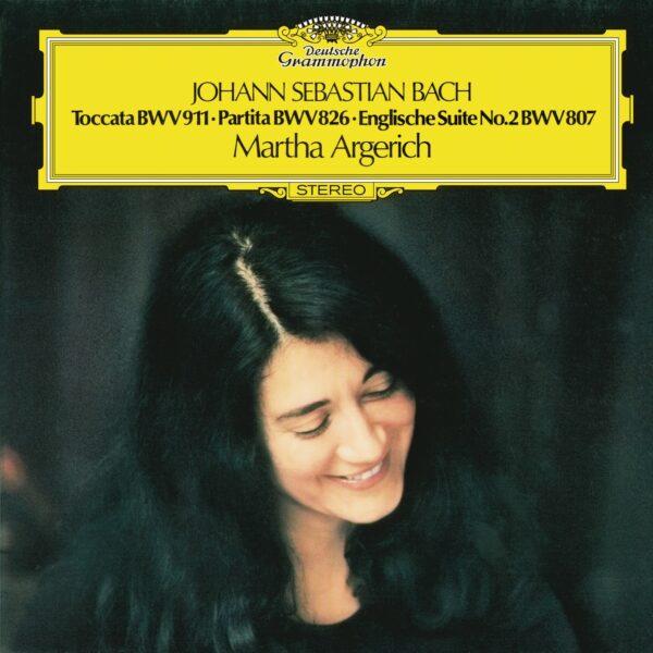 Johann Sebastian Bach, Martha Argerich – Toccata BWV 911, Partita BWV 826, English Suite No.2 BWV 807 - Audio Elite Colombia