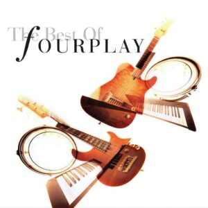 Fourplay – The Best Of Fourplay - Audio Elite Colombia
