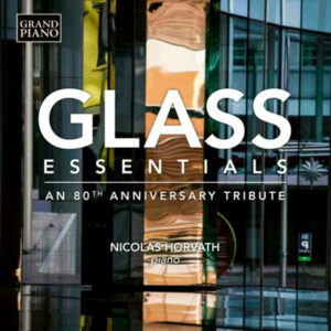 Glass-Nicolas-Horvath-–-Glass-Essentials-An-80th-Anniversary-Tribute-Audio-Elite-Colombia