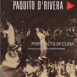 Paquito D'Rivera – Portraits Of Cuba - Audio Elite Colombia