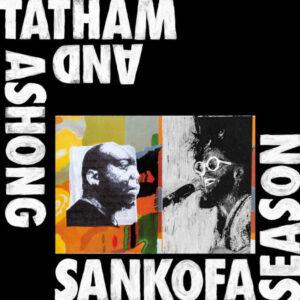 Ashong-And-Tatham-–-Sankofa-Season-Audio-Elite-Colombia