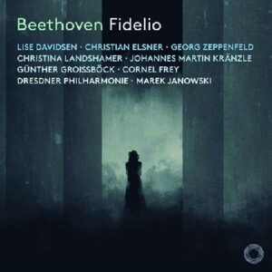 Beethoven, Lise Davidsen, Marek Janowski, Georg Zeppenfeld, Christian Elsner, Christina Landshamer, Dresdner Philharmonie – Fidelio, Op. 72